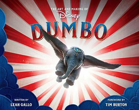 GALLO, LEAH: The Art and Making of Dumbo