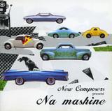 New Composers / Na Mashine (CD)