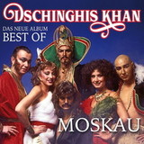 Dschinghis Khan / Moskau - Best Of (CD)