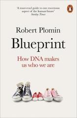 Blueprint : How DNA Makes Us Who We Are