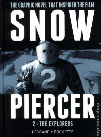 Snowpiercer HC #2 The Explorers