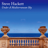 Steve Hackett / Under A Mediterranean Sky (Limited Edition)(CD)