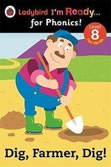 Ready for Phonics 8: Dig, Farmer, Dig!