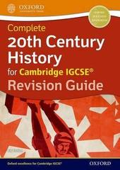 20th Century History for Cambridge IGCSE® Revision Guide Oxford University Press