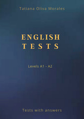 English Tests. Levels A1 - A2. Tests with answers