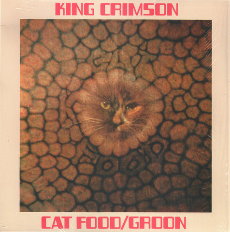 King Crimson / Cat Food - Groon (10