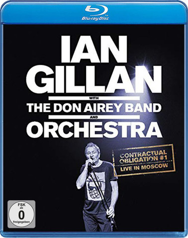 GILLAN / AIREY: Contractual Obligation (Live In Moscow)