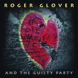 Roger Glover And The Guilty Party ‎/ If Life Was Easy (RU)(CD)
