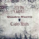 Quadro Nuevo, Cairo Steps / Flying Carpet (2LP)