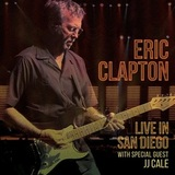 Eric Clapton / Live In San Diego With Special Guest JJ Cale (3LP)