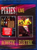 Pixies / Live Acoustic & Electric (Blu-ray)