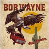 Bob Wayne / Bad Hombre (LP+CD)