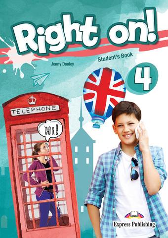Right On! 4 Student's book (with Digibooks App). Учебник с электронным приложением