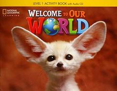 Welcome to Our World BrE 1 AB + CD(x1)