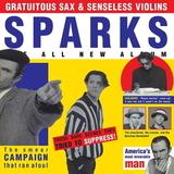 Sparks / Gratuitous Sax & Senseless Violins (LP)