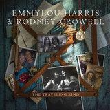 Emmylou Harris, Rodney Crowell / The Traveling Kind (LP)