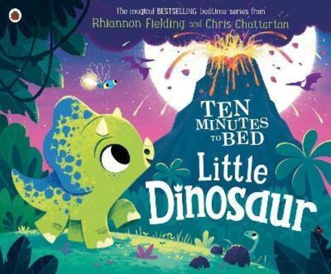 Ten Minutes To Bed Little Dinosaur