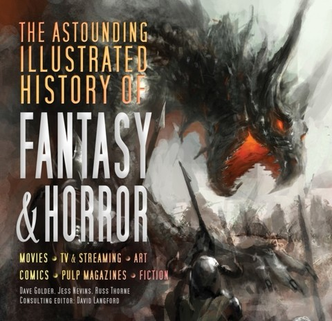 FLAME TREE: The Astounding Illustrated History of Horror & Fantasy