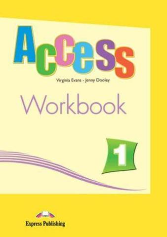 Access 1 Workbook V. Evans, J. Dooley Рабочая тетрадь (with cross platform apps)