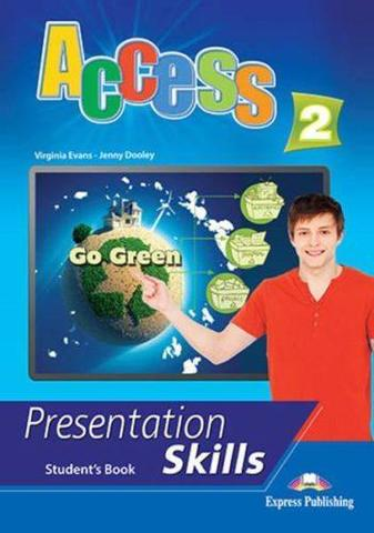 Access 2. Presentation skills. Student's book. Учебник