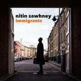 Nitin Sawhney / Immigrants (CD)