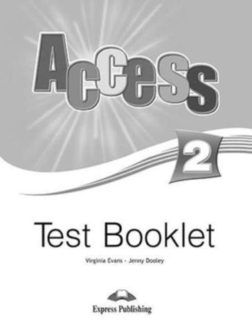 Access 2. Test Booklet. Elementary. Сборник тестовых заданий и упражнений.