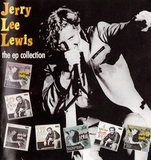 Jerry Lee Lewis / The EP Collection (CD)