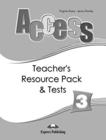 Access 3. Teacher's Resource Pack. Pre-Intermediate. Комплект для учителей.