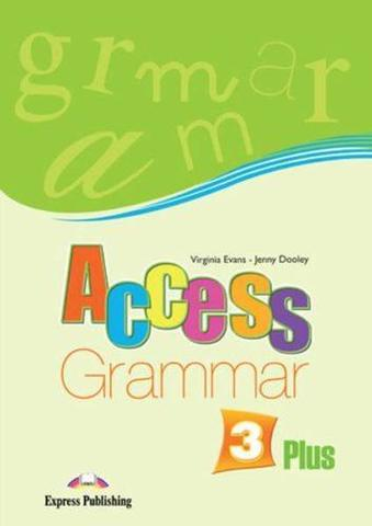 Access 3 Plus Grammar Book. Pre-Intermediate. Книга по грамматике.