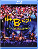The B-52's / With The Wild Crowd! - Live In Athens, GA (Blu-ray)