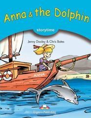Anna & the Dolphin. Книга для чтения. Stage 1 (1-2 классы) с электронным приложением