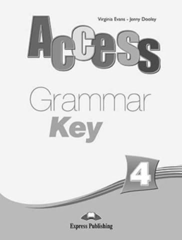 Access 4. Grammar Book Key. Intermediate. Ответы к сборнику по грамматике.