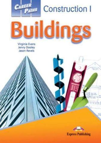 Career Paths: Construction 1 Buildings - Student's Book (with Digibooks Application) Учебник с электронным приложением