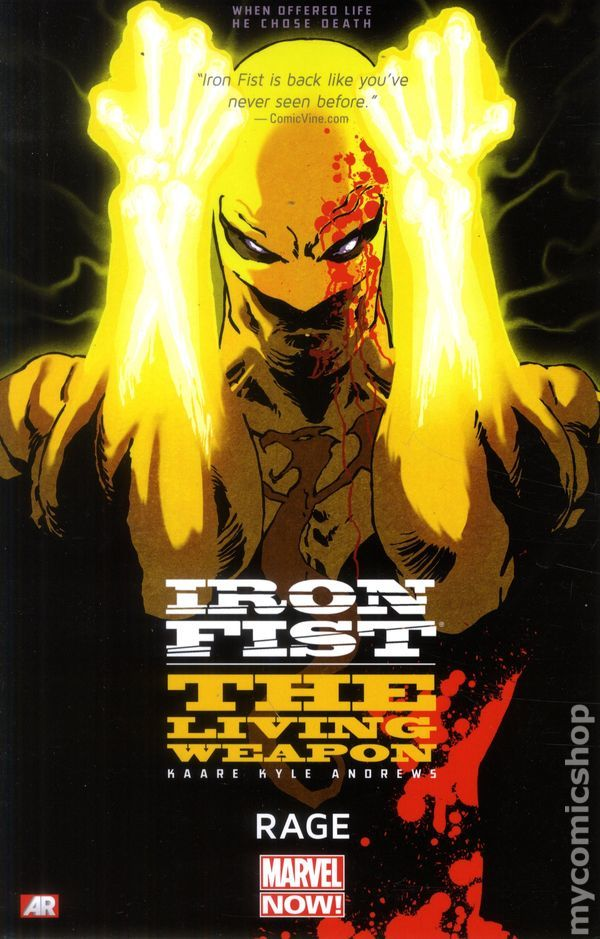 Iron Fist: The Living Weapon TPB #1 Rage (Marvel Now)