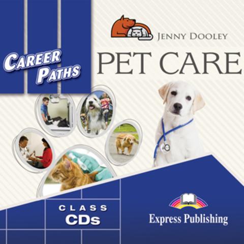 Career Paths: Pet Care - audio cd(set of 2) - Комплект аудиодисков к учебнику