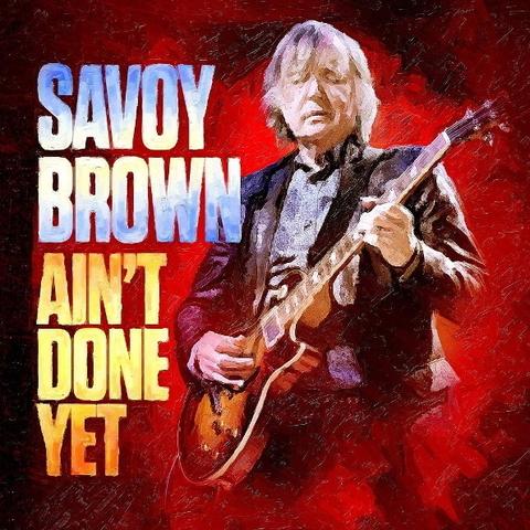Savoy Brown / Ain't Done Yet (LP)