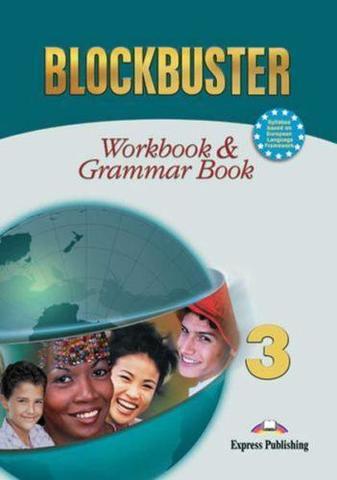 Blockbuster 3. Workbook & Grammar Book. Pre-Intermediate. Рабочая тетрадь и грамматический справочник