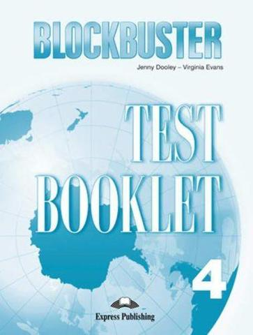 Blockbuster 4. Test Booklet. Intermediate. Сборник тестовых заданий и упражнений