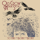 Old Crow Medicine Show / 50 Years Of Blonde On Blonde (2LP)
