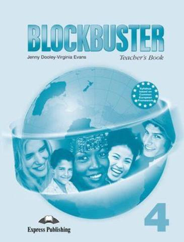 blockbuster 4 teacher's book - книга для учителя international