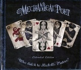 Mechanical Poet / Who Did It To Michelle Waters? (Limited Edition)(2CD)