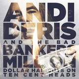 Andi Deris And The Bad Bankers / Million Dollar Haircuts On Ten Cent Heads (RU)(CD)