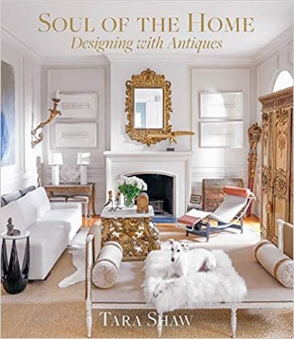ABRAMS: Soul of the Home. Designing with Antiques