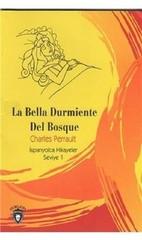 La Bella Durmiente Del Bosque-İspanyolca Hikayeler Seviye 1