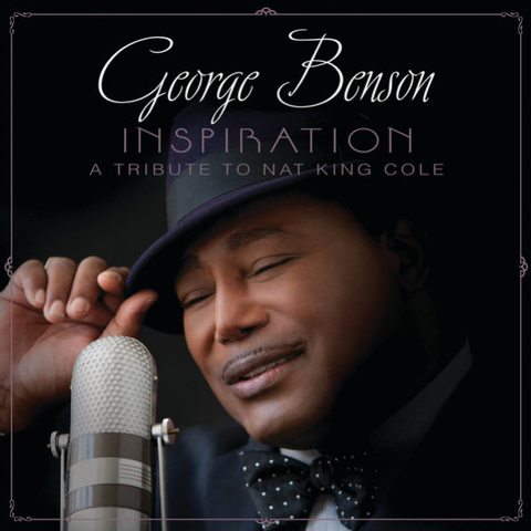 George Benson / Inspiration, A Tribute To Nat King Cole (CD)