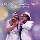 Al Bano & Romina Power / Raccogli l'attimo (CD)