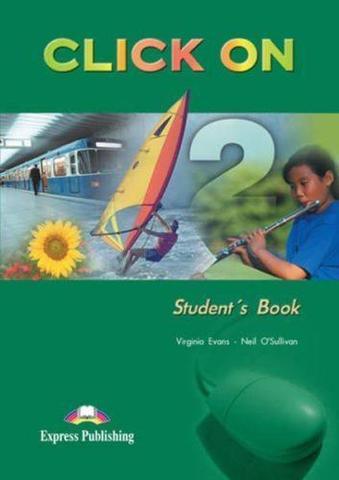 Click On 2. Student's Book. Elementary. Учебник
