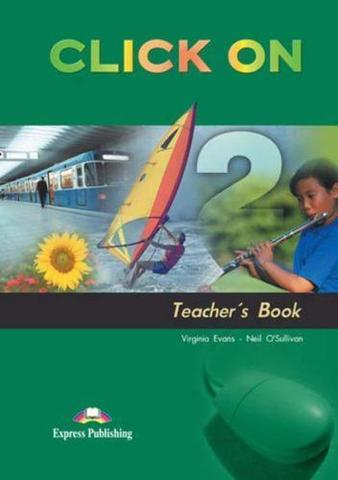 Click On 2. Teacher's Book. (interleaved). Elementary. Книга для учителя