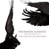 Rhiannon Giddens, Francesco Turrisi / They're Calling Me Home (LP)