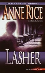 Lasher: Lives of the Mayfair Witches